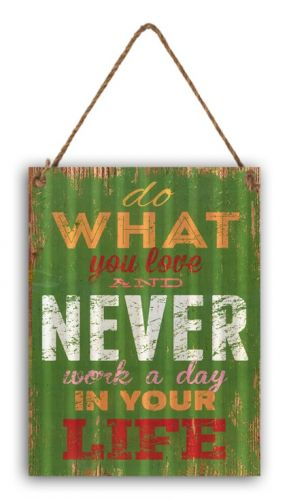 "12 x 16 Wavy Metal Sign ""Do What You Love"""