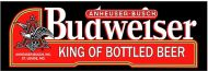 "8 x 24 Metal Sign ""Budweiser"""