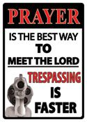 "12 x 17 Metal Sign ""Prayer: Meet Lord"""