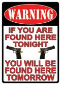 "12 x 17 Metal Sign ""Warning: Found Tonight/Tomorrow"""