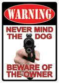 "12 x 17 Metal Sign ""Warning: Dog/Owner"""