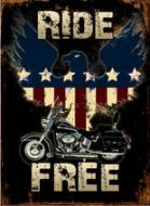 "12 x 17 Metal Sign ""Ride Free"""