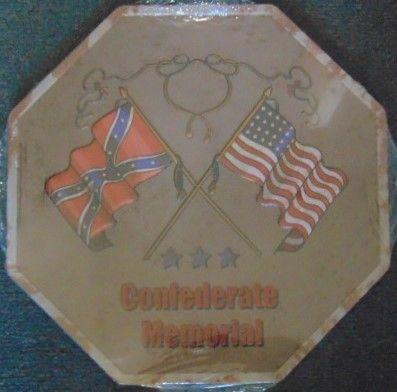 "12"" Octagon Metal Sign ""Confederate Memorial"""
