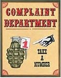 "12 x 15 Metal Sign ""Complaint Dept."""