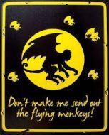 "12 x 15 Metal Sign ""Flying Monkeys"""