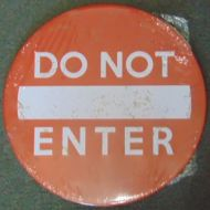 "12"" Round Metal Sign ""Do Not Enter"""