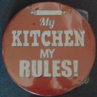 "12"" Round Metal Sign ""My Kitchen, My Rules"""