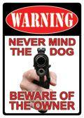 """12 x 17 Metal Sign """"Warning: Dog/Owner"""""""