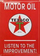"12x17 Metal Sign ""Texaco, Listen to Improvement"""