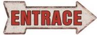 "18 x 6 Metal Arrow Sign ""Entrace"""
